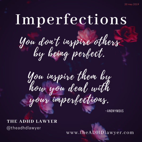 The ADHD Lawyer Blog Post - Imperfections